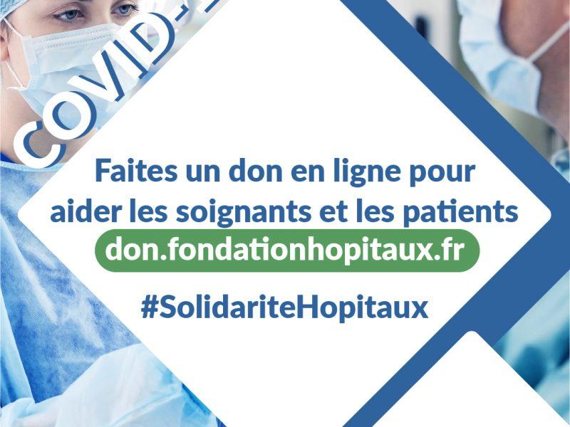 Covid-19 : la Fondation est mobilisée aux côtés des hôpitaux et des EHPAD